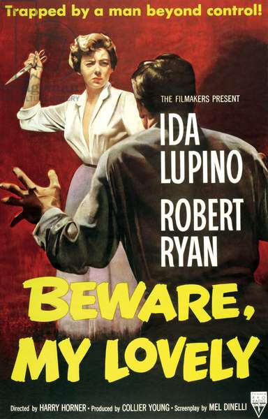 Beware my lovely: BEWARE, MY LOVELY, Ida Lupino, Robert Ryan, 1952
