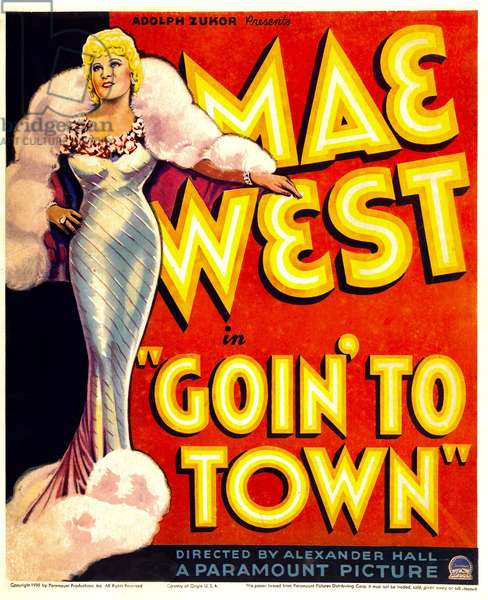 Je veux etre une lady: GOIN' TO TOWN, Mae West on window card, 1935