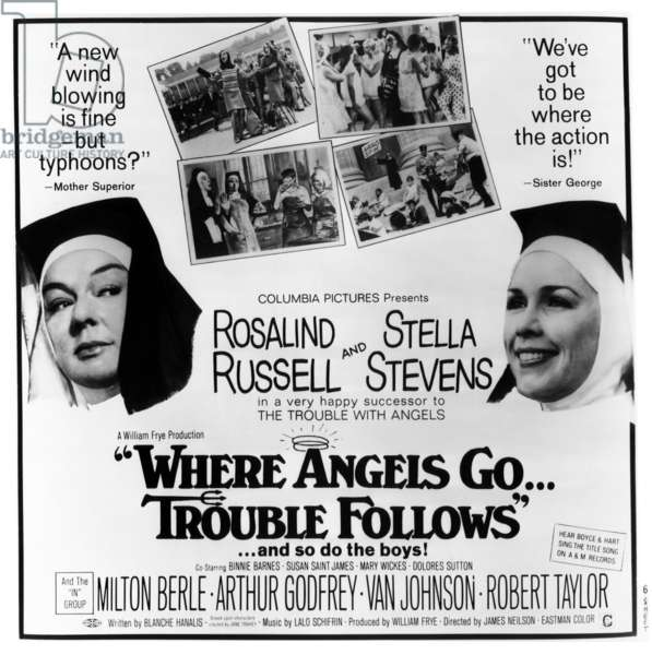 WHERE ANGELS GO TROUBLE FOLLOWS!: WHERE ANGELS GO . . . TROUBLE FOLLOWS, Rosalind Russell, Stella Stevens, 1968