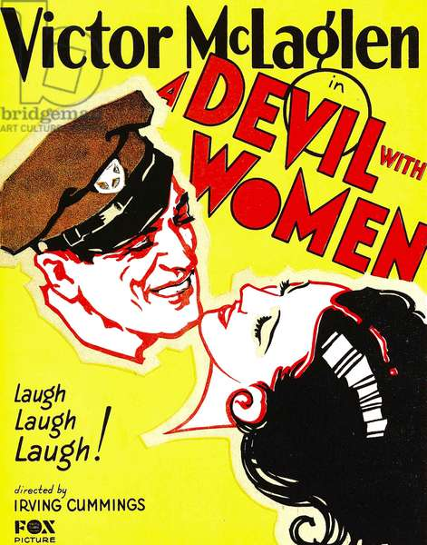 A DEVIL WITH WOMEN: A DEVIL WITH WOMEN, left: Victor McLaglen on window card, 1930, TM and Copyright ©20th Century Fox Film Corp. All rights reserved./courtesy Everett Collection