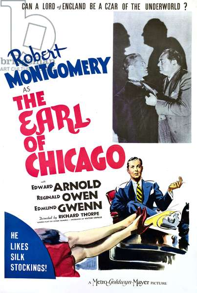 The Earl of Chicago: THE EARL OF CHICAGO, Robert Montgomery, Edward Arnold, (inset, right), 1940