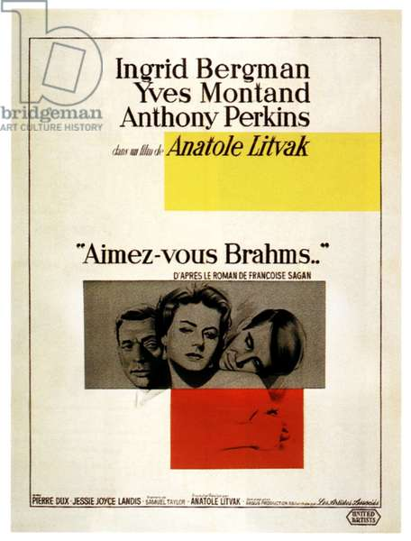 GOODBYE AGAIN (aka AIMEZ-VOUS BRAHMS), from left: Yves Montand, Ingrid Bergman, Anthony Perkins on French poster art, 1961.