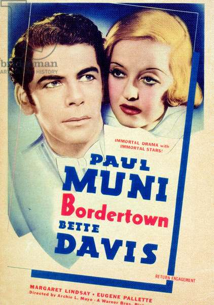 Ville frontiere: BORDERTOWN, US poster art, from left: Paul Muni, Bette Davis, 1935.