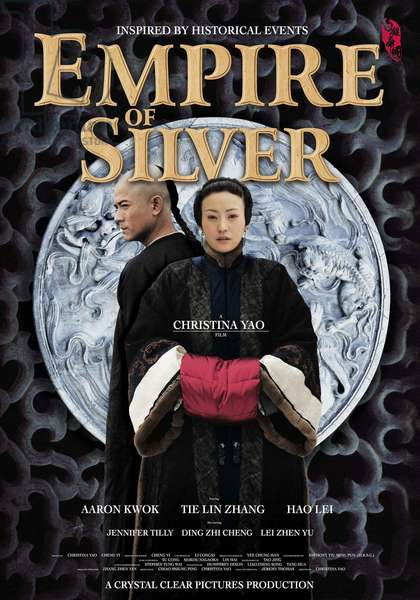 Bai yin di guo: EMPIRE OF SILVER, (aka BAIYIN DIGUO), US poster art, from left: Aaron Kwok, HAO Lei, 2009. ©NeoClassics Films/Courtesy Everett Collection