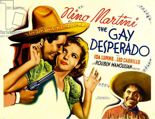 Le joyeux bandit: THE GAY DESPERADO, from left: Nino Martini, Ida Lupino, Leo Carrillo, 1936