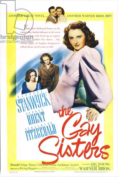 Les folles heritieres: THE GAY SISTERS, US poster, top from left: Gig Young, Barbara Stanwyck, middle from left: Geraldine Fitzgerald, Nancy Coleman, Barbara Stanwyck, 1942