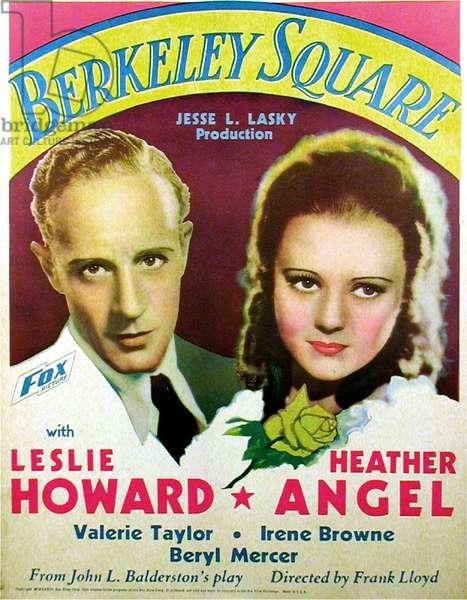 BERKELEY SQUARE: BERKELEY SQUARE, US poster art, from left: Leslie Howard, Heather Angel, 1933. TM & copyright ©20th Century Fox Film Corp. All rights reserved/courtesy Everett Collection