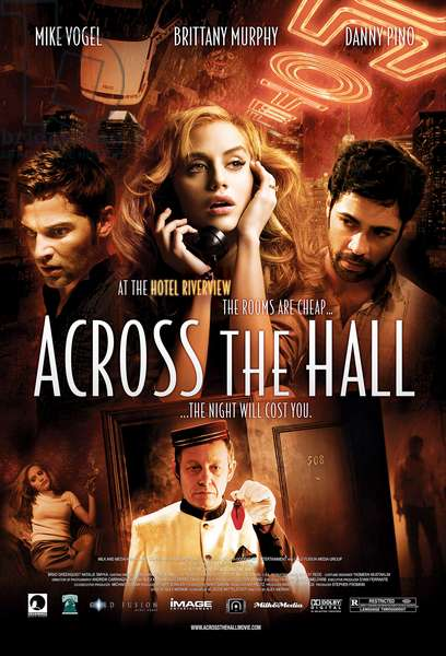 ACROSS THE HALL: ACROSS THE HALL, top from left: Mike Vogel, Brittany Murphy, Danny Pino; bottom left: Brittany Murphy, bottom center: Brad Greenquist, 2009. ©Image Entertainment/courtesy Everett Collection