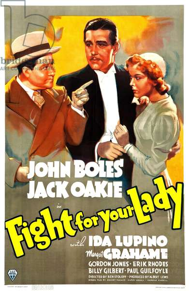 FIGHT FOR YOUR LADY: FIGHT FOR YOUR LADY, US poster art, from left: Jack Oakie, John Boles, Ida Lupino, 1937