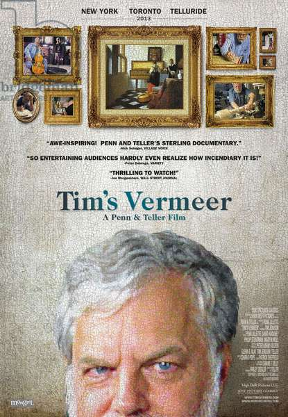 TIM'S VERMEER, Canadian poster art, Tim Jenison, 2013. ©Sony Pictures Classics