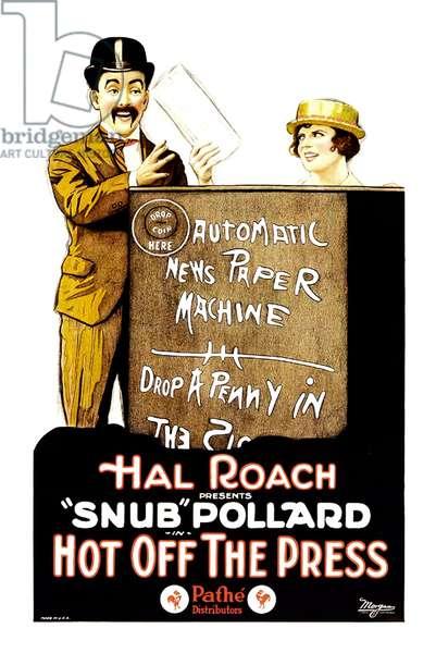 HOT OFF THE PRESS: lHOT OFF THE PRESS, from left: 'Snub' Pollard, Marie Mosquini, 1922.