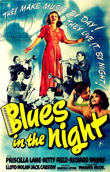 BLUES IN THE NIGHT: BLUES IN THE NIGHT, top across from left: Jack Carson, Priscilla Lane, Peter Whitney; bottom right from left: Richard Whorf, Betty Field, 1941