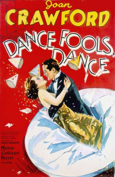 DANCE, FOOLS, DANCE: DANCE, FOOLS, DANCE, Joan Crawford, Lester Vail, 1931
