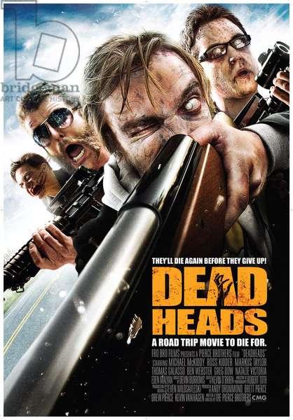 DEADHEADS: DEADHEADS, US poster art, 2011, ©Freestyle Digital Media/courtesy Everett Collection