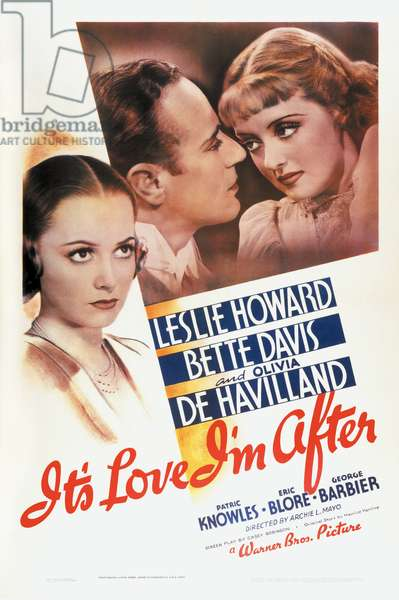 L'aventure de minuit: IT'S LOVE I'M AFTER, Olivia de Havilland, Leslie Howard, Bette Davis, 1937.