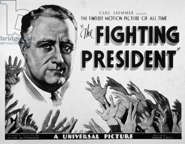 THE FIGHTING PRESIDENT: THE FIGHTING PRESIDENT, Franklin Delano Roosevelt, 1933