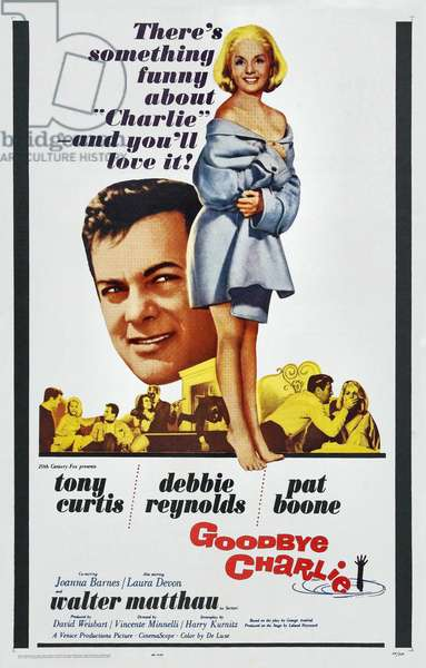 Au revoir Charlie: GOODBYE CHARLIE, US poster, from left: Tony Curtis, Debbie Reynolds, 1964, TM & Copyright © 20th Century Fox/courtesy Everett Collection