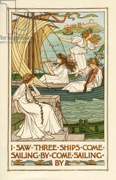 I Saw Three Ships Come Sailing By, 1897, (Lithograph)