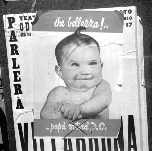 Milan, 1953. Electoral posters for the parliamentary elections of 1953. Electoral Campaign of Christian Democracy