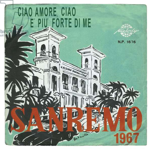 """HISTORY OF THE SONG cover of the album 45 laps """"Sanremo 1967"""" with the songs """"Ciao amore, ciao"""" presented by Luigi Tenco and Dalida, """"e piu forte di me"""" presented by Tony Del Monaco and Betty Curtis."""