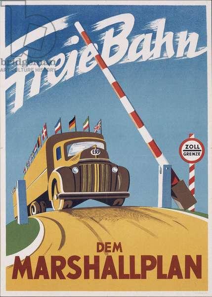 Plan Marshall ou Programme de retablissement europeen (European Recovery Program ou ERP) (1948-1952) - Free passage for the Marshall Plan par Anonymous, 1948 - Colour lithograph - Private Collection