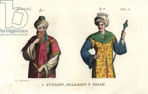 Saladin (1138-1193), first Sultan of Egypt, and Selim I (known as the Brave or the Terrible, 1470-1520), Sultan of the Ottoman Empire. Handcoloured copperplate engraving by Andrea Bernieri from Giulio Ferrario's Costumes Antique and Modern of All Peoples (Il Costume Antico e Moderno di Tutti i i Popoli), 1843.