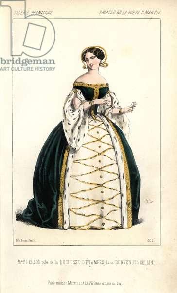 "Madame Person in the role of the Duchesse d'Etampes in ""Benvenuto Cellini"""