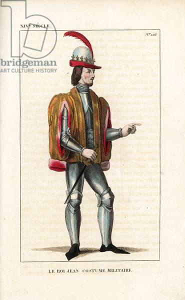 """John the Good, John II, King of France, military costume, 1319-1364. He wears a helmet with crown and plume, suit of plate armour, pelisse in gold wool lined with red velvet, and holds a dagger (misericorde). From a miniature in the first volume of Froissart's """""""" Chronicles,"""""""" manuscript 830, Royal Library. Handcoloured copperplate drawn and engraved by Leopold Massard from """""""" French Costumes from KingClovis to Our Days,"""""""" Massard, Mifliez, Paris, 1834."""