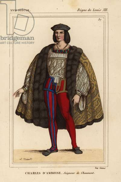 Charles II of Amboise, Lord of Chaumont, Governor of Milan 1473-1511. Handcoloured lithograph by Leopold Massard after a portrait in Roger de Gaignieres' portfolio VII 95 from Le Bibliophile Jacob aka Paul Lacroix's Costumes Historique de la France (Historical Costumes of France), Administration de Librairie, Paris, 1852.