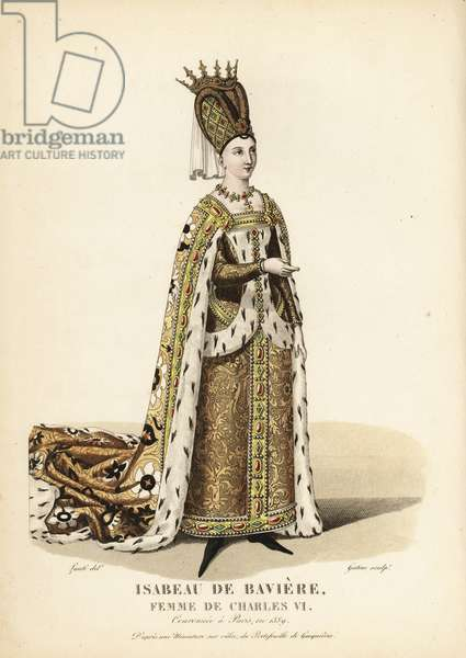 Isabelle de Bavaria, wife of King Charles VI. In her wedding dress, aged 14, 1385. She wears a tall headdress with diadem, royal mantle over a sur cotte dress all decorated with gold, jewels and ermine. After a miniature on vellum in Roger de Gaignieres' portfolios. Handcoloured copperplate engraving by Georges Jacques Gatine after an illustration by Louis Marie Lante from Galerie Francaise de Femmes Celebres, Paris, 1827.