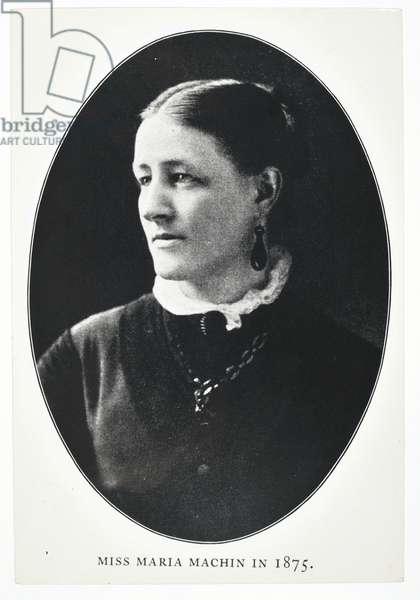 Miss Maria Machin, 1875 (b/w photo)
