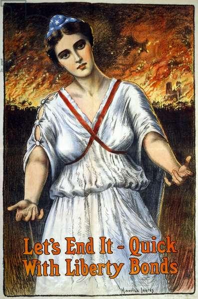 """""""Let's end it - quick, with Liberty Bonds"""", 1917 (colour litho)"""