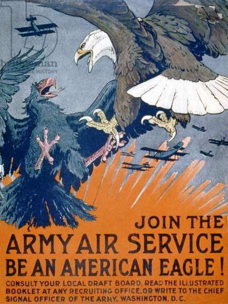 """Join the Army Air Service, be an American eagle!"", c.1917 (colour litho)"