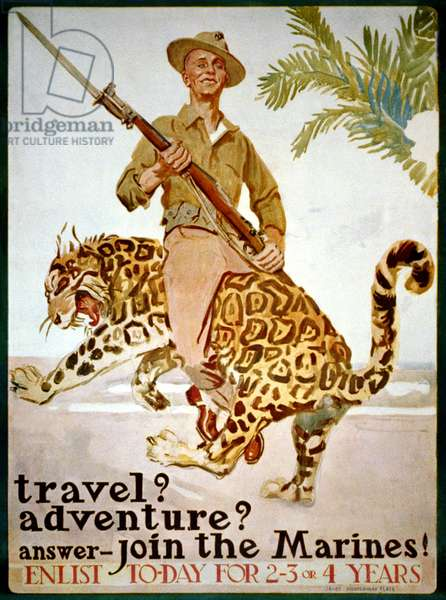 """""""Travel? Adventure? Answer - Join the Marines!"""", 1917 (colour litho)"""