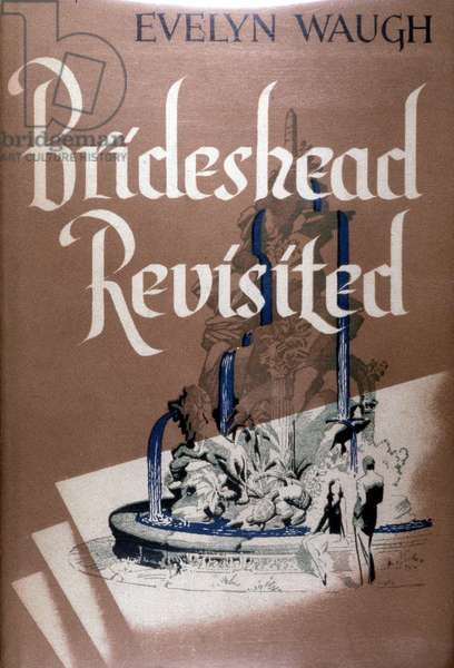 BRIDESHEAD REVISITED Cover of an early edition of Evelyn Waugh's novel 'Brideshead Revisited, first published in London, 1945.
