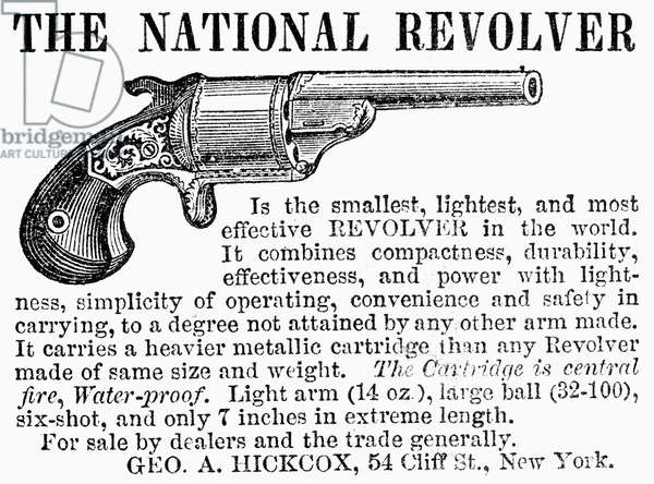 ADVERTISEMENT: REVOLVER 'The smallest, lightest, and most effective revolver in the world,' advertised in an American newspaper, c.1866-1867.