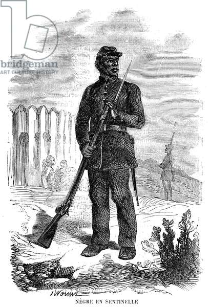 CIVIL WAR: BLACK TROOPS A black soldier in the Union Army on sentry duty during the American Civil War. Wood engraving, French, 1864.
