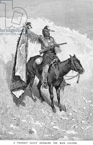 REMINGTON: SCOUT, 1891 'A friendly scout signaling the main column.' Wood engraving, 1891, after Frederic Remington.