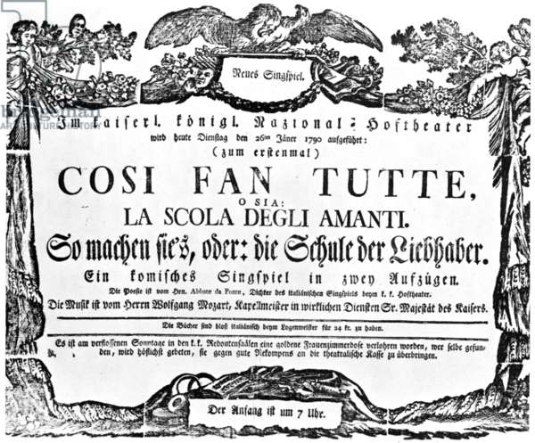 MOZART: COSI FAN TUTTE Poster announcing the first performance of Wolfgang Amadeus Mozart's 'Cosi Fan Tutte' at the Hofburgtheater, Vienna, on Tuesday, 26 January 1790.
