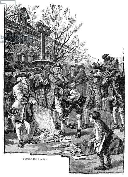 NEW YORK: STAMP ACT, 1765 New Yorkers protesting the Stamp Act by burning stamps in a bonfire. Line engraving, 19th century.