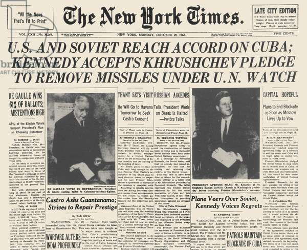 CUBAN MISSILE CRISIS, 1962 Detail of the front page of The New York Times for October 29, 1962, announcing the agreement of the Soviet Union to remove its guided missiles from Cuba.