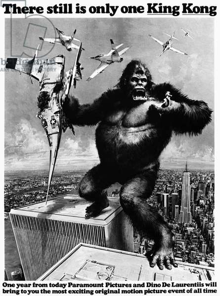 KING KONG, 1976 King Kong straddling the World Trade Center. Advertisement, 1975, for Dino de Laurentiis' remake, released the following year, of the original 'King Kong' film of 1933.