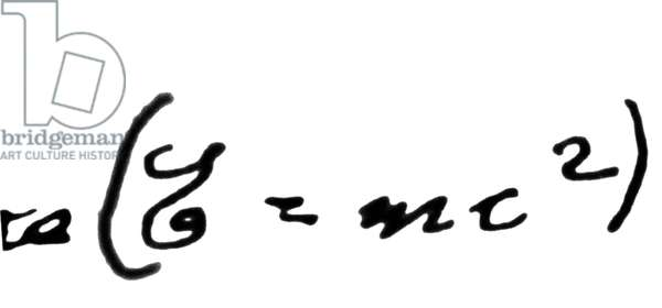 ALBERT EINSTEIN: EQUATION Albert Einstein's famous equation, in his own handwriting, on the equivalence of matter and energy: E=mc².