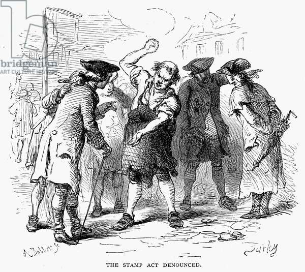 STAMP ACT, 1765 American colonists denouncing the Stamp Act in 1765. Wood engraving, 19th century.