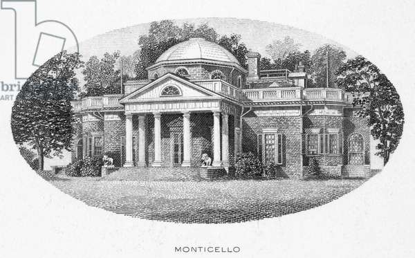 THOMAS JEFFERSON (1743-1826) Third President of the United States. Monticello, the home of Thomas Jefferson near Charlottesville, Virginia. Steel engraving, American, 19th century.