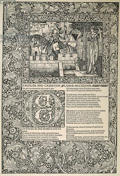 MORRIS: CHAUCER, 1896 The beginning of the second book of 'Troilus and Criseyde,' designed by William Morris for 'Chaucer,' printed by the Kelmscott Press, 1896.
