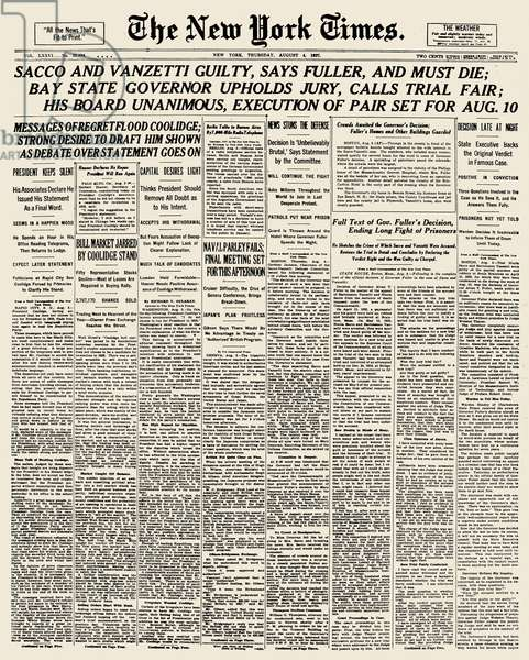 SACCO AND VANZETTI, 1927 The front page of The New York Times on the day Nicola Sacco and Bartolomeo Vanzetti were sentenced to death, 4 August 1927.