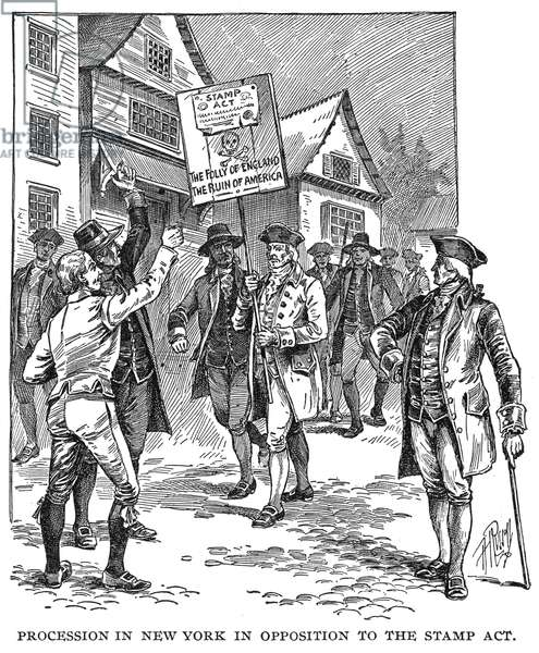 NEW YORK: STAMP ACT, 1765 A procession in New York, 1765, in opposition to the Stamp Act: wood engraving, American, 19th century.