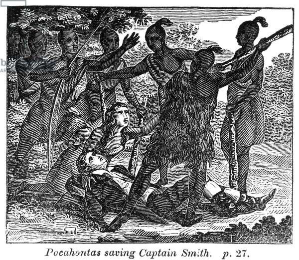 POCAHONTAS (1595?-1617) Native American princess. Pocahontas saving the life of Captain John Smith, late December 1607. Wood engraving, c.1830.