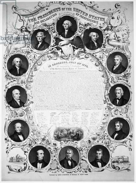 DECLARATION OF INDEPENDENCE The Declaration of Independence surrounded by portraits of the Presidents of the United States. Lithograph, 1859, by William Endicott & Co.